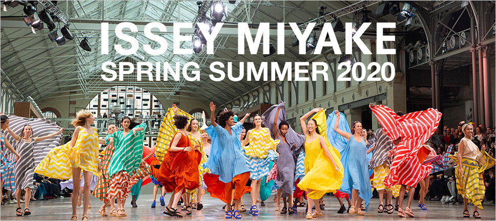 ISSEY MIYAKE SPRING SUMMER 2020 COLLECTION